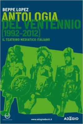 Antologia del ventennio 1992-2012